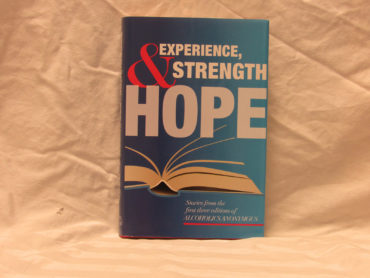 Experience, Strength and Hope.