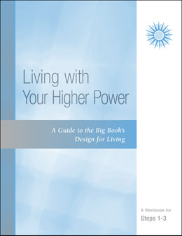 Steps 1-3 Living With Your Higher Power