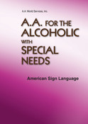 A.A. for the Alcoholic with Special Needs  ASL DVD