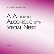 A.A. for the Alcoholic with Special Needs CD (coming soon)